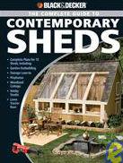 Black & Decker Complete Guide to Contemporary Sheds Book