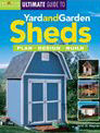 Ultimate Guide to Yard & Garden Sheds Book